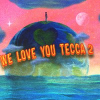 Review: We Love You Tecca 2 by Lil Tecca